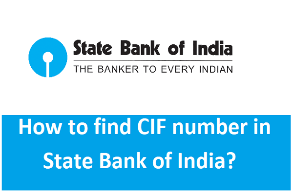 SBI CIF NUMBER | How to find CIF number in State Bank of India?