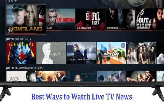 Best Ways to Watch Live TV News